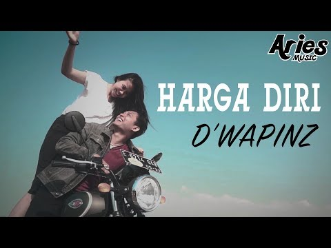 D'wapinz - Harga Diri (Official Music Video With Lyric) Mp3