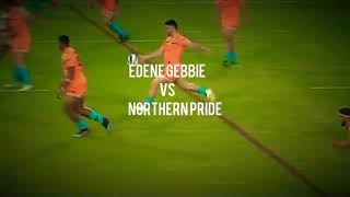 Edene Gebbie Vs Northern Pride | Intrust Super Cup | 2019: Rd 7