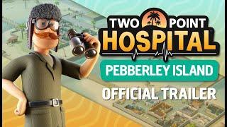 videó Two Point Hospital: Pebberley Island