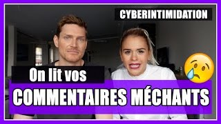 On lit vos commentaires méchants - CYBERINTIMIDATION // P.O et Marina