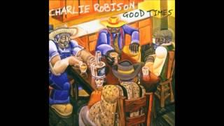 Good Times - Charlie Robison
