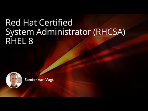 Red Hat Certified System Administrator (RHCSA) RHEL 8 Training ...