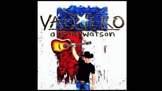 Aaron Watson —  Vaquero (Audio)