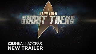 VIDEO: STAR TREK: SHORT TREK – SDCC 2019 Trailer