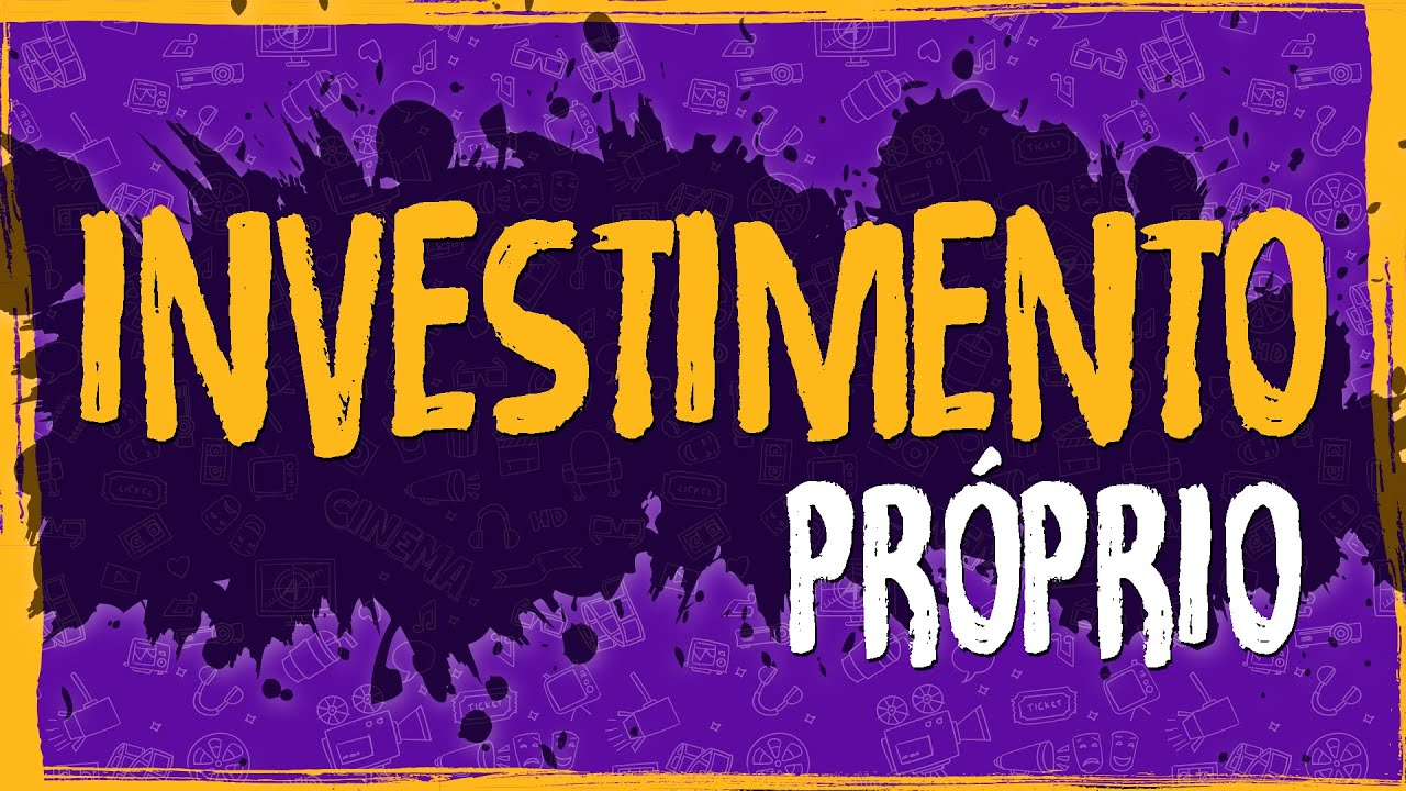 Planejamento – Investimento Próprio