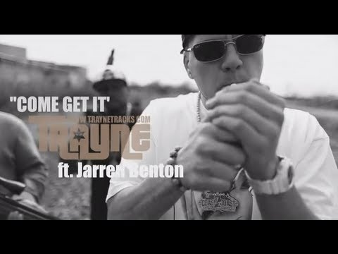 Trayne - Come Get It ft. Jarren Benton (OFFICIAL MUSIC VIDEO)
