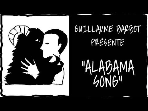 Guillaume Barbot présente Alabama Song