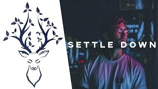 La Belle Mixtape | Settle Down (A Chill Mix 2019)