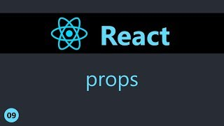 ReactJS Tutorial - 9 - Props