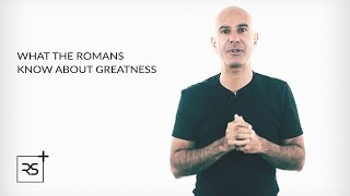 What The Romans Know About Greatness | Robin Sharma