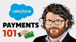 Salesforce Payments - Everything You Need To Know