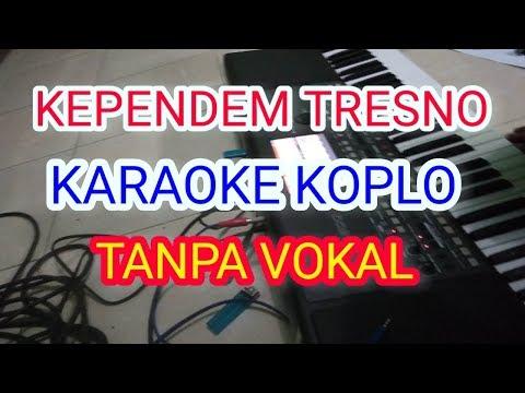 , title : 'kependem tresno nella kharisma karaoke tanpa vokal'