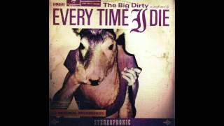 Every Time I Die   Depressionista