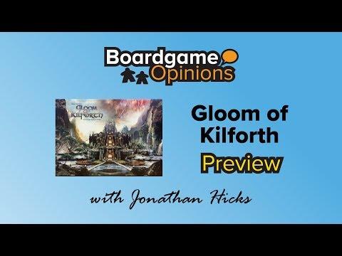 BGO Preview: Gloom of Kilforth