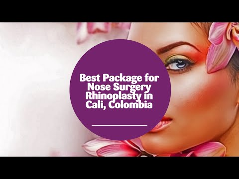 Best Package for Nose Surgery Rhinoplasty in Cali, Colombia