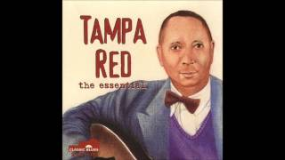 Tampa Red - The Essential [full album]