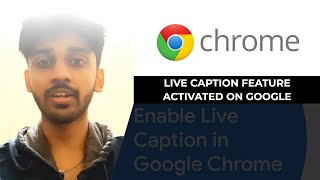 Live Caption feature activated on Google Chrome browser | TECHBYTES