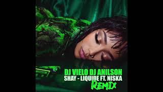 Dj Vielo X Dj Anilson Remix Shay   Liquide Ft. Niska