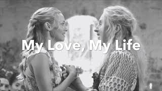 "My Love, My Life Lyrics From ""Mamma Mia! Here We Go Again"""
