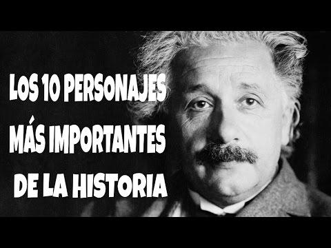 LOS 10 PERSONAJES MÁS IMPORTANTES DE LA HISTORIA | TOP