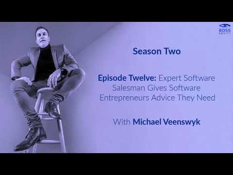 Season 2 - Episode 12: Expert Salesman Gives Software Entrepreneurs Advice they Need