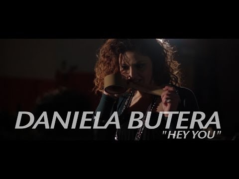 Daniela Butera - Hey You - Videoclip