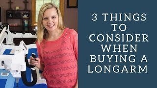 3 Things To Consider When Purchasing A Longarm From Angela Walters, Handi Quilter Owner And User