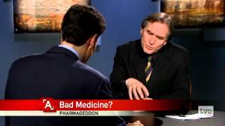 David Healy: Bad Medicine