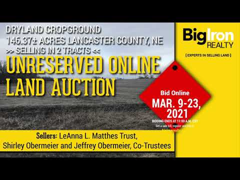 Land Auction 146.37+/- Acres Lancaster County, NE, selling in 2 Tracts