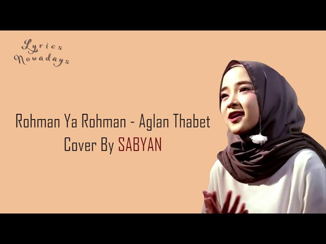 Lyrics Rohman Ya Rohman - Sabyan (English & Indonesia Translation)