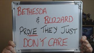 BETHESDA & BLIZZARD Prove They Just DON'T CARE !!