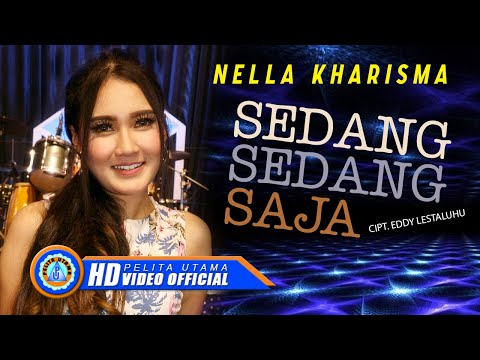 ", title : 'Nella Kharisma - SEDANG SEDANG SAJA "" OM ADARA "" ( Official Music Video ) [HD]'"