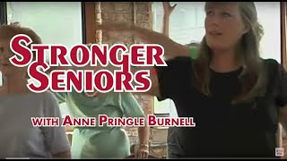 Stronger Seniors Strength - Senior Exercise Aerobic Video, Elderly Exercise, Chair Exercise by Anne Pringle Burnell