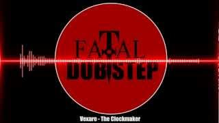 Vexare - The Clockmaker [Dubstep]
