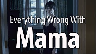 Everything Wrong With Mama In 13 Minutes Or Less - dooclip.me