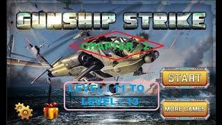 Gunship strike 3D game Level 11 TO Level 13 |How to complete gunship strike chapter 2 level 11 TO 13