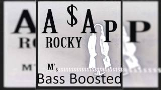 A$AP Rocky - M'$ (Bass Boosted)