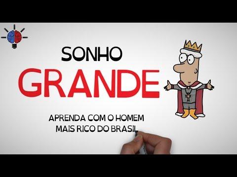 Livro SONHO GRANDE | Aprenda com o brasileiro mais rico da atualidade