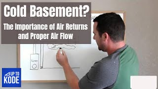 Cold Basement? The Importance of Air Returns for Added Comfort