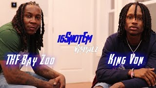 King Von and THF Zoo on both Beating Bodies and Von being in Jail from the ages of 16 to 24 Part 1