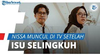 Nissa Sabyan Muncul di TV seusai Isu Perselingkuhan dengan Ayus, Grogi Tak Bisa Lanjutkan Nyanyian