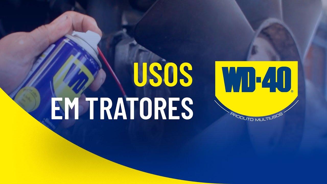 WD-40 PRODUTO MULTIUSOS NA MANUTENÇÃO DE TRATORES
