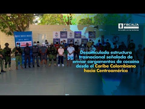 Fiscal Barbosa: Desarticulada estructura trasnacional señalada de enviar cocaína hacia Centroamérica