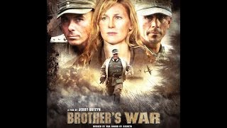 Brothers War  The Full Movie