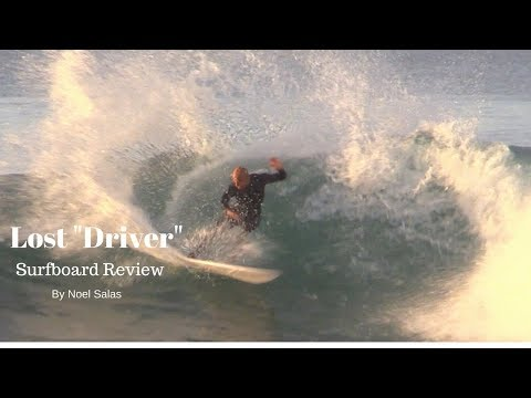 "Lost Pro-Formance ""Driver"" Surfboard Review by Noel Salas Ep. 43"