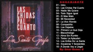 Santa Grifa // Albúm Las Chidas Pal Cuarto Completo // By: Omar Gomez ♛