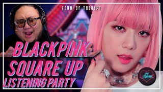 """Producer Reacts to BLACKPINK """"SQUARE UP"""" LISTENING PARTY"""