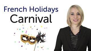 Learn French Holidays - Carnival - Mardi Gras