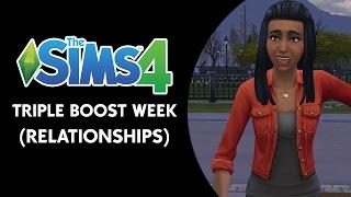 Triple Boost Week - חוזר שוב לסימס 4
