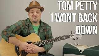 Tom Petty   I Won't Back Down   Guitar Lesson    How To Play On Acoustic Guitar